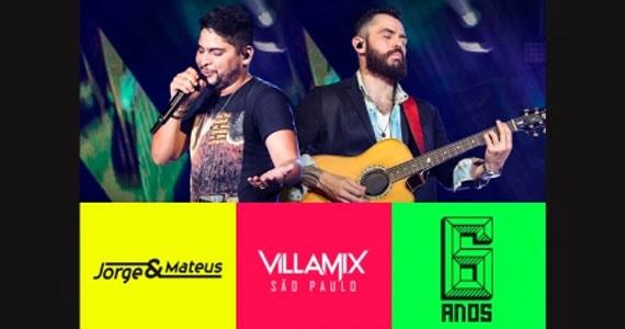Aniversário de 06 anos do Villa Mix com show de Jorge & Mateus nesta quarta-feira Eventos BaresSP 570x300 imagem