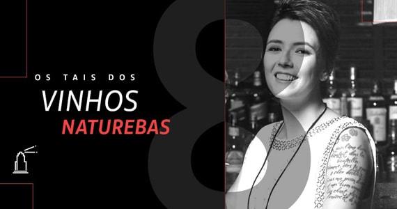 Farol Santander promove Os Tais dos Vinhos Naturebas com chef sommelier Gabriela Montaleone Eventos BaresSP 570x300 imagem