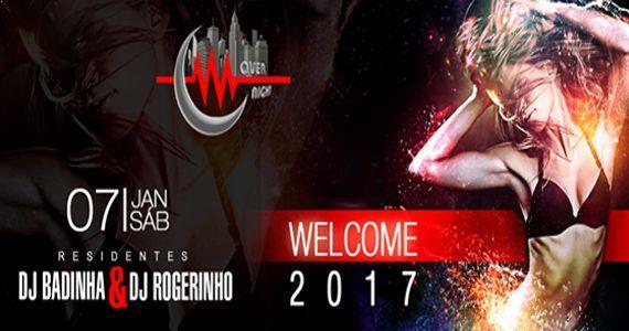 Sábado tem Welcome 2017 na Over Night com Dj Badinha e Rogerinho Eventos BaresSP 570x300 imagem