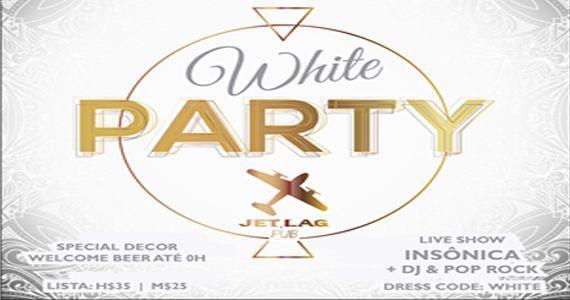 Jet Lag Pub recebe a White Party com a banda Insônica  Eventos BaresSP 570x300 imagem
