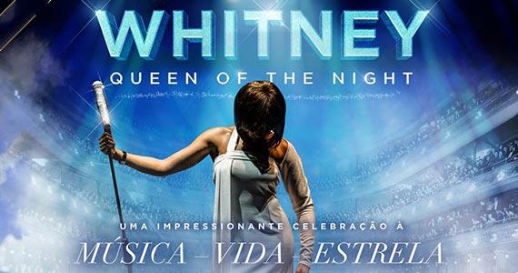 Whitney - Queen of the Night chega ao Espaço das Américas em agosto Eventos BaresSP 570x300 imagem