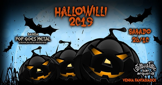 Pop Goes Metal participa da noite de Halloween no Willi Willie