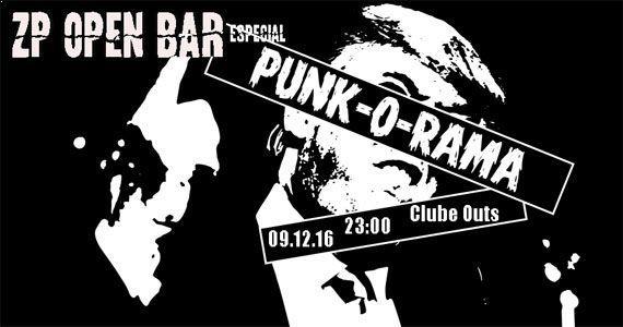 CluClube Outs recebe a 41ª Edição ZP Open Bar - Especial Punk O' Rama Eventos BaresSP 570x300 imagem