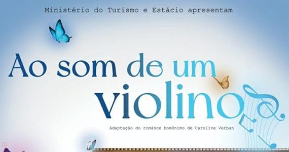 """Espetáculo """"Ao Som de um Violino"""" no Teatro Folha Eventos BaresSP 570x300 imagem"""