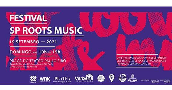 Festival SP Roots Music acontece na Praça do Teatro Paulo Eiró Eventos BaresSP 570x300 imagem