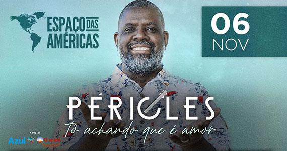 Péricles realiza apresentação única no Espaço das Américas Eventos BaresSP 570x300 imagem