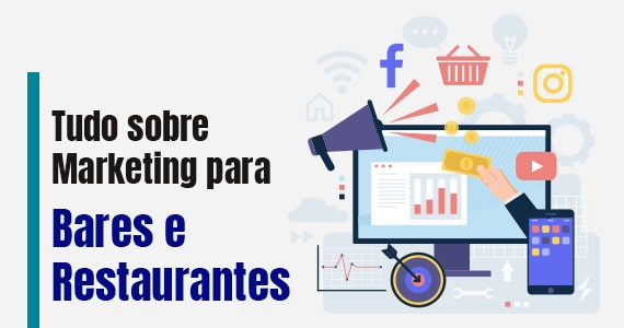Tudo sobre Marketing para Bares e Restaurantes