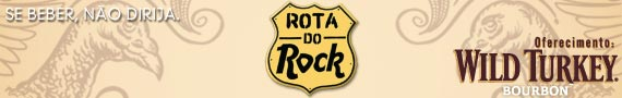 Rota do Rock - Wild Turkey