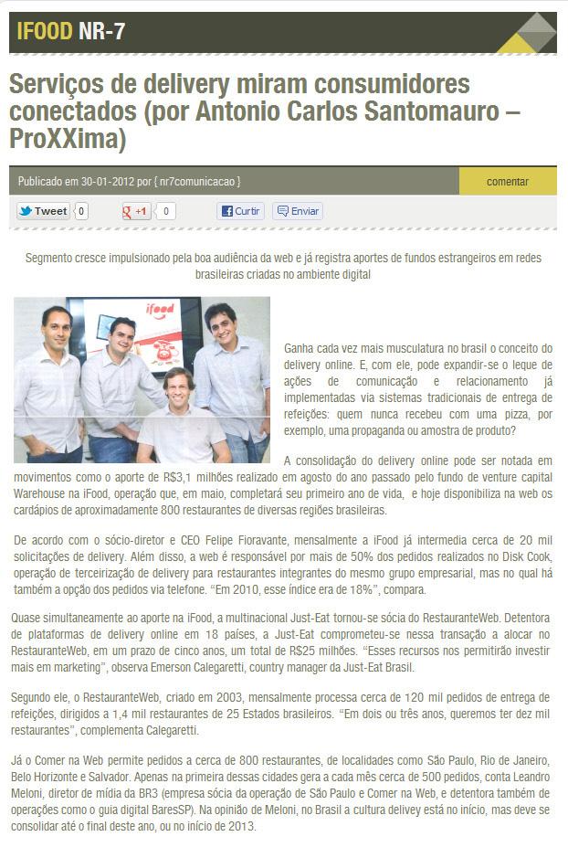 Serviços de delivery miram consumidores conectados (por Antonio Carlos Santomauro – ProXXima)