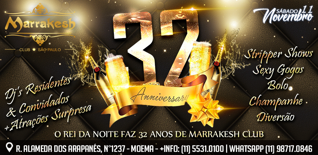 Aniversário de 32 anos do Marrakesh Club
