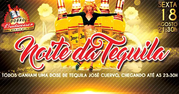 18/08/2017 - Noite da Tequila Akbar