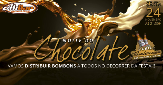 24/11/2017 - Noite do Chocolate Akbar