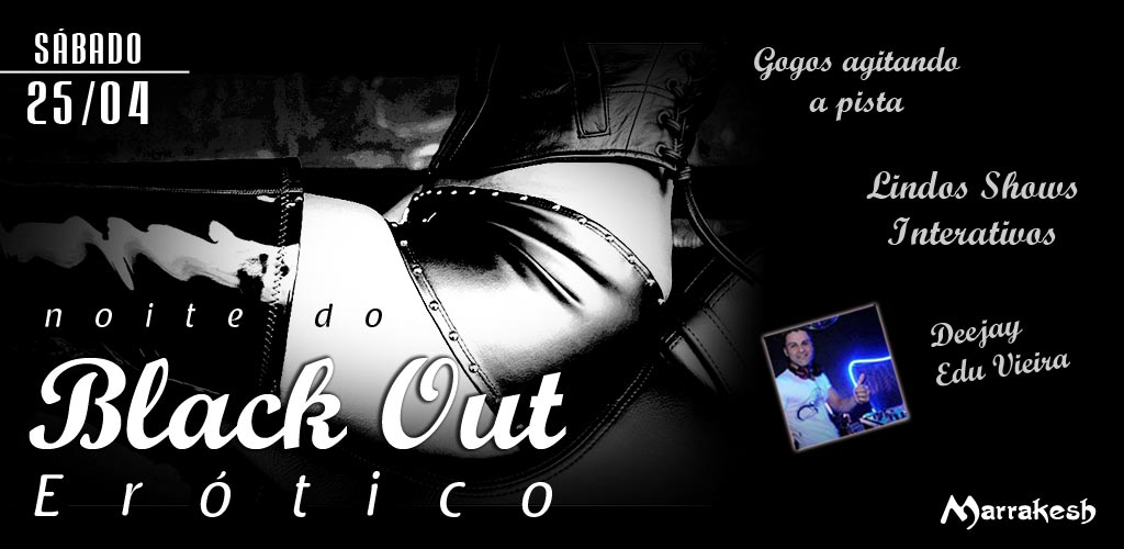 Noite do Black Out Er�tico