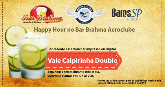 Vale Caipirinha Double no Happy Hour do Bar Brahma Aeroclube