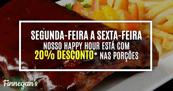 Desconto no Happy Hour do Finnegan's!