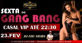 BaresSP Marrakesh Club recebe os agitos da Sexta do Gang Bang