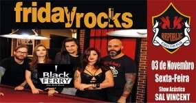 BaresSP Republic Pub recebe os agitos da banda Black Ferry e Sal Vincent