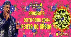 BaresSP Bar Charles Edward recebe Festa do Brega com Sidney Magal