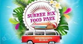 BaresSP Bertioga recebe o Summer Mix Food Park Bertioga